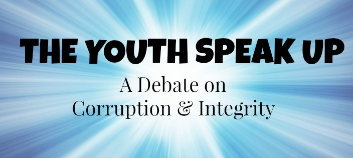 The Youth Speak Up – Debating Integrity and Corruption