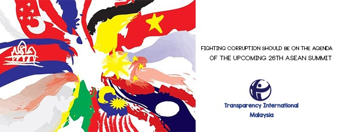 Fighting Corruption should be an agenda in the upcoming 26th Asean Summit