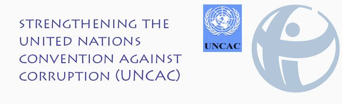 Strengthening the United Nations Convention Against Corruption (UNCAC)