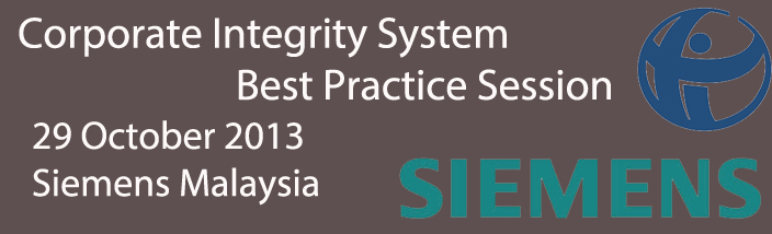 Corporate Integrity System Best Practice Session at Siemens Malaysia Sdn Bhd