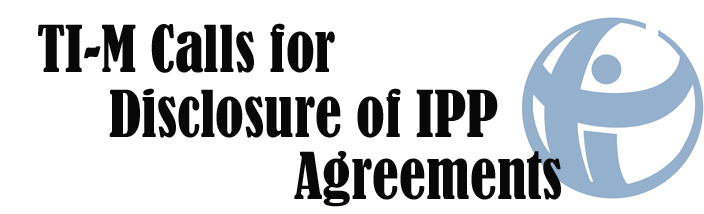 TI-M Calls for the Disclosure of the Independent Power Producers Agreements