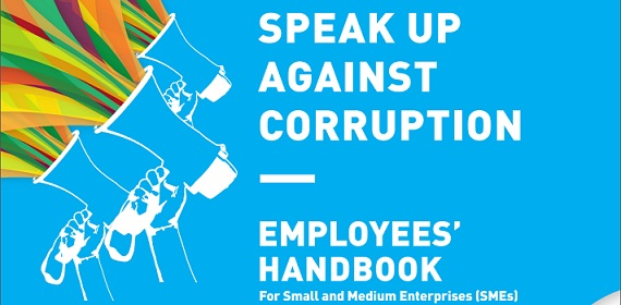 SPEAK UP Against Corruption: Employees' Handbook for SMEs