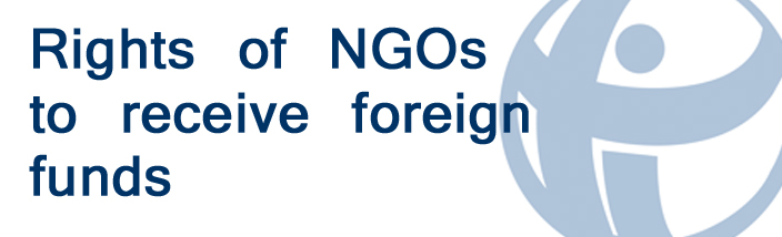 Rights of NGO's to Receive Foreign Funding