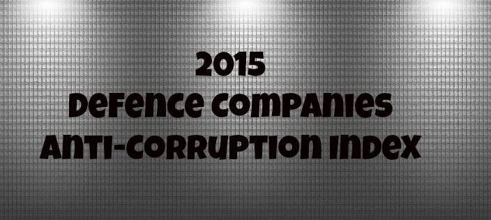 2015 Defence Companies Anti-Corruption Index