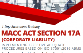 Training on MACC Act Section 17A - Implementing Effective Adequate Procedures Based On ISO 37001:2016 ABMS