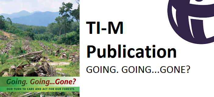"""TI-M-Forest Governance & Integrity Publication – """"Going. Going…Gone?"""""""
