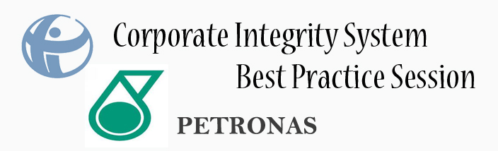 Corporate Integrity System Best Practice Session at PETRONAS