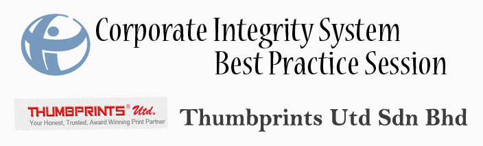 Corporate Integrity System Best Practice Session at Thumbprints United Sdn Bhd