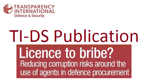 Licence to Bribe? Reducing corruption risks around the use of agents in defence procurement